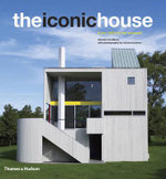 The Iconic House : Architectural Masterworks Since 1900 - Dominic Bradbury