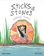 Sticks & Stones, Animal Homes - Tai Snaith