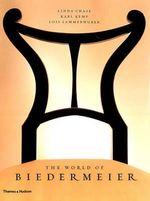 The World of Biedermeier - Linda Chase