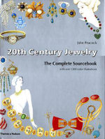 20th Century Jewelry : The Complete Sourcebook - John Peacock