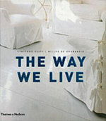 The Way We Live : Making Homes/Creating Lifestyles - Stafford Cliff
