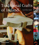 Traditional Crafts of Ireland - David Shaw-Smith