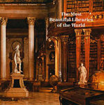 The Most Beautiful Libraries of the World - Guillaume de Laubier