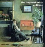The Impressionists At Home - Pamela Todd