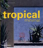 Tropical Minimal - Danielle Miller