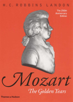 Mozart: The Golden Years : 1781-1791 - H. C. Robbins Landon
