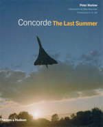 Concorde : The Last Summer - Peter Marlow