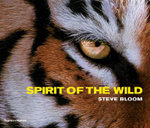The Spirit of the Wild - Steve Bloom