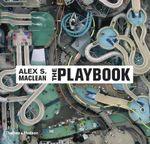 The Playbook - Alex S. MacLean