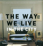 The Way We Live : In The City - Stafford Cliff