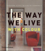 The Way We Live : with Colour - Stafford Cliff