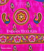 Indian Textiles : With 475 Illustrations, 450 in Color and 4 Maps - John Gillow