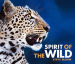 Spirit of the Wild - Steve Bloom