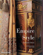 Empire Style : Authentic Decor - Bernard Chevallier