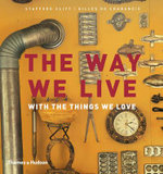 The Way We Live : With The Things We Love - Stafford Cliff
