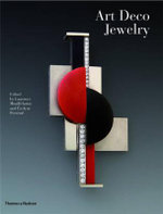 Art Deco Jewelry : Modernist Masterworks and Their Makers - Evelyne Posseme