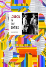 London in the Sixties - Rainer Metzger