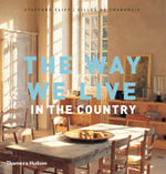The Way We Live : In the Country - Cliff Stafford