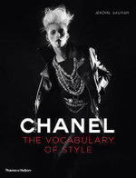 Chanel : The Vocabulary of Style - Jerome Gautier
