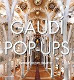 Gaudi Pop-ups - Courtney Watson McCarthy
