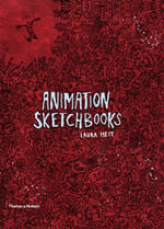 Animation Sketchbooks : Magic Lantern Guides - Laura Heit