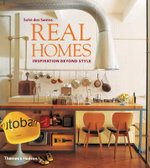 Real Homes : Inspiration Beyond Style - Solvi dos Santos