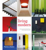 Living Modern : The Sourcebook of Contemporary Interiors - Richard Powers