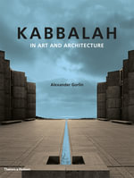 Kabbalah in Art and Architecture : On Being a Writer, on Being a Christian - Alexander Gorlin