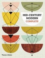 Mid-Century Modern Complete - Dominic Bradbury
