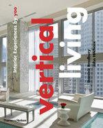Vertical Living : Interior Experiences by Yoo - Dominic Bradbury