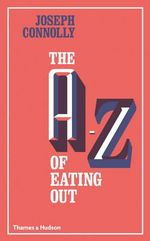 The A-Z of Eating out - Joseph Connolly