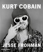Kurt Cobain : The Last Session - Jesse Frohman