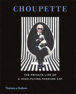 Choupette : The Private Life of a High-Flying Fashion Cat - Patrick Mauries