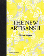 Encore! : The New Artisans - Olivier Dupon