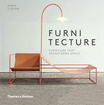 Furnitecture : Furniture That Transforms Space - Anna Yudina