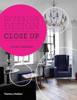Interior Design Close Up - Dominic Bradbury