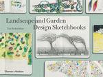 Landscape and Garden Design Sketchbooks - Tim Richardson