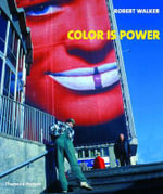 Colour is Power - Robert Walker