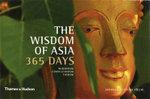 The Wisdom of Asia - 365 Days : Buddhism, Confucianism, Taoism - Danielle Follmi
