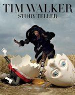 Tim Walker : Story Teller - Robin Muir