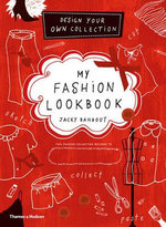 My Fashion Lookbook : Design Your Own Collection - Jacky Bahbout