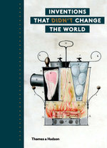 Inventions that Didn't Change the World - Julie Halls