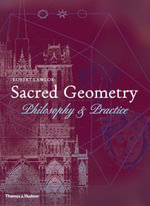 Sacred Geometry : Philosophy and Practice - Robert Lawlor