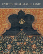 Carpets from Islamic Lands : Treasures from the Library of the 1st Lord Fairhav... - Friedrich Spuhler