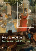 How to Read an Impressionist Painting - James Henry Rubin