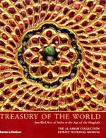 Treasury of the World : Jewelled Arts of India in the Age of the Mughals - Manuel Keene