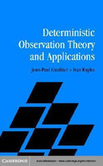 Deterministic Observation Theory and Applications - Jean-Paul Gauthier