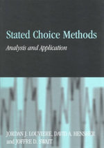 Stated Choice Methods - Jordan J. Louviere