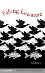 Faking Literature - K. K. Ruthven