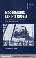 Modernising Lenin's Russia - Anthony Heywood